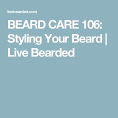 Styling your beard can be a difficult task. As your beard grows to different lengths you will need help keeping it styled and held in place all day.