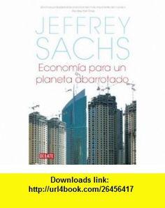ECONOMIA PARA UN PLANETA ABARROTADO (9789586395700) Jeffrey Sachs , ISBN-10: 9586395707  , ISBN-13: 978-9586395700 ,  , tutorials , pdf , ebook , torrent , downloads , rapidshare , filesonic , hotfile , megaupload , fileserve