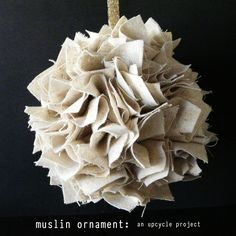 [Make] Muslin Ornament