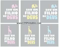 I Am A Child of God - now available in Portuguese. Check out the link for this printable in English, Spanish, and Italian as well! Primary 2013 theme. Free printable. 6 different versions.