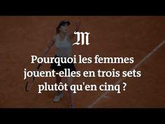 Pourquoi les femmes jouent-elles en trois sets plutôt qu'en cinq ?