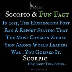 #scorpio fun fact. How about them apples. Hope you my fellow scorpios are doing well. Been a few weeks since I posted.    REALLY?