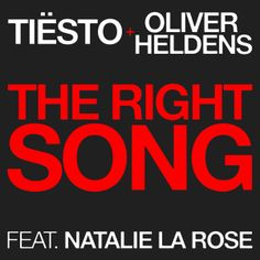 Tiësto & Oliver Heldens -The Right Song (featuring Natalie La Rose)   EXCLUB.FR