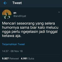 Nah ini, kadang anak ponter humornya beda lur Quotes Rindu, Quotes Lucu, Quotes Galau, Tumblr Quotes, Tweet Quotes, People Quotes, Motivational Quotes, Funny Quotes, Reminder Quotes
