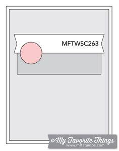 MFT Card Challenges: Wednesday Sketch Challenge - Sketch 263 - #mftstamps
