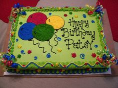 Birthday Sheet Cakes for Men Balloon Birthday Cakes, Birthday Sheet Cakes, Balloon Cake, Pastel Rectangular, Sheet Cakes Decorated, Sheet Cake Designs, Bolo Floral, New Cake, Birthday Cake Decorating