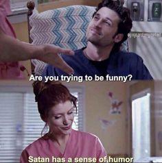 """Satan has a sense of humor"" Addieee"