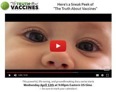 Friends, we very much need your help to get the word out about The Truth About Vaccines! If you have or know anyone who has babies, or who soon plan to have young children, they NEED to know the vital information in this groundbreaking docu-series. Take a sneak peek of The Truth About Vaccines by clicking on the image above. Please re-pin this far & wide. The safety and lives of our precious children and grandchildren are on the line. // The Truth About Cancer <3