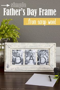 Simple Father's Day Picture Frame...from Scrap Wood (Plus, a $100 GIFT CARD GIVEAWAY!!) --- Make It and Love It #FathersDay #SpringMadeSimple