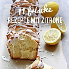 Die 11 Schonsten Zitronen Rezepte Fur Heisse Sommertage Beste Kuchen Rezepte Rezepte Und Zitronen Kuchen