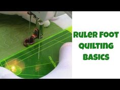 The Free Motion Quilting Project: Quilting Basics 13: Ruler Foot Quilting for Beginners