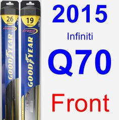 Front Wiper Blade Pack for 2015 Infiniti Q70 - Hybrid