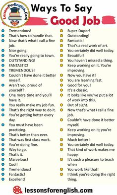Ways To Say Good Job, English Phrases Examples Tremendous! That's how to handle that. Now that's what I call a fine job. English Idioms, English Phrases, Learn English Words, English Lessons, English English, English Tips, English Learning Spoken, Teaching English Grammar, English Language Learning