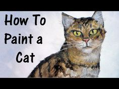 how to paint a cat in watercolor and colored pencil - 48:06 YouTube