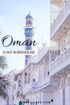 Zu Gast im Märchenland – Highlights einer Oman Reise – Best Europe Destinations Europe Destinations, Amazing Destinations, Holiday Destinations, Oman Travel, Israel Travel, Dubai Travel, George Town, Abu Dhabi, Travel To Saudi Arabia