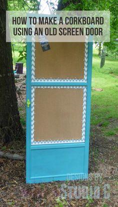 How to Make a Cork Board out of an Old Screen Door