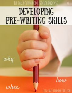 How do we develop pre-writing skills in our children to help them become successful writers? This podcast will tell you how!