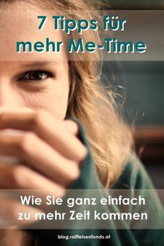 """Nehmen Sie sich doch wieder einmal Zeit für sich! Hier finden Sie wertvolle Tipps für mehr """"Me-Time"""". #zeitmanagement #geldanlage #sparen #fonds #geld #tipps #zinsen #zeit #metime #zeitnehmen #ausgleich #todo #ich #zeitfürmich Me Time, Become A Millionaire, Positive Changes, Money Plant, Finance, Tips And Tricks"""