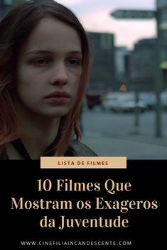 10 filmes que exploram os exageros da juventude. #filme #filmes #clássico #cinema #ator #atriz