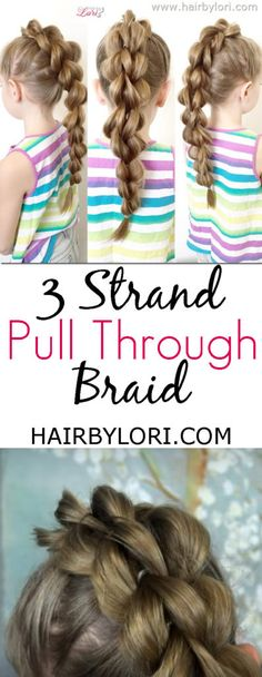 Video Tutorial: 3 Strand Pull through Braid is fun to style and to wear.