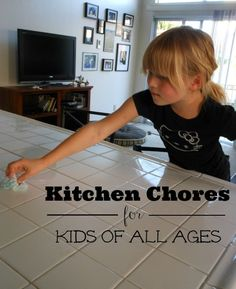Kitchen Chores for Kids of All Ages #quickerpickerupper #spon