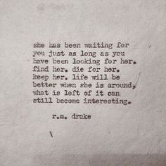 life will be better when she is around. what is left of it can stil become interesting.....