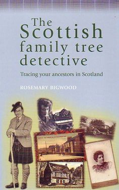 Scottish Family Tree Detective: Tracing Your Ancestors in Scotland by Rosemary Bigwood AU$27.95 #Pedigree #Scottish #Family #Tree #Ancestors #Tracing
