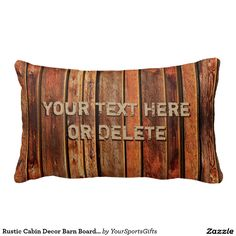 Shop Rustic Cabin Decor Barn Board look Rustic Pillows created by YourSportsGifts. Personalize it with photos & text or purchase as is! Monogram Pillows, Rustic Pillows, Masculine Home Decor, Man Cave Gifts, Pantone, Selling Design, Rustic Cabin Decor, Bedroom Accessories, Gift Store
