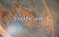 I want to travel all around