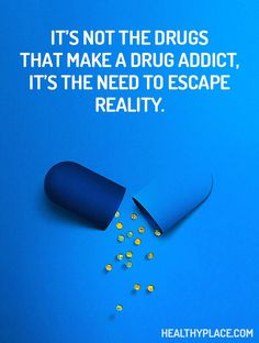 Information - Symptoms & Resources Quote on addictions: It's not the drugs that make a drug addict, it's the need to escape reality. Quote on addictions: It's not the drugs that make a drug addict, it's the need to escape reality. Drug Quotes, Life Quotes, Qoutes, Evil Quotes, Quotes 2016, Faith Quotes, Quotations, Addiction Recovery Quotes, Nicotine Addiction