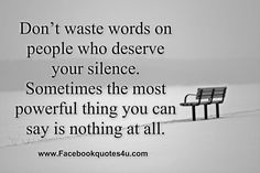 Quotes About Spiteful People | Mean People Quotes Don't waste words on people