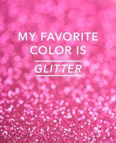 Doesn't matter what shade .... As long as it sparkles!