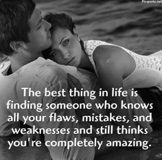 So incredibly true! My love, you love me despite all of my flaws, mistakes and all things I can screw up! I am so damn lucky to have you & your love! Thank you my dear sweet love of my life! Best Love Quotes, Great Quotes, Quotes To Live By, Me Quotes, Inspirational Quotes, Qoutes, Friend Quotes, Amazing Man Quotes, Quotations