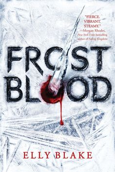 #CoverReveal: Frostblood - Elly Blake