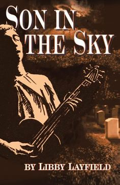 Son in the Sky by Libby Layfield. $4.34. Publisher: iUniverse (November 12, 2012). 432 pages