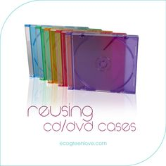 Reusing CD/DVD cases and spindles   ecogreenlove