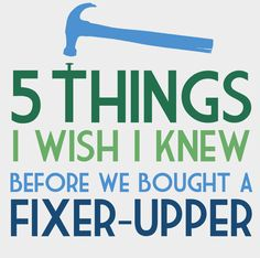 5 things to know before you buy a fixer-upper - DesignLively