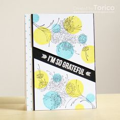 I'm so grateful by Torico - Cards and Paper Crafts at Splitcoaststampers