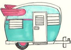 rough draft of the little love trailer.that's how I roll. - Turquoise old school camper art…wow…you had me at turquoise! Love Trailer, Little Trailer, Little Campers, Retro Campers, Happy Campers, Vintage Campers, Vintage Rv, Gypsy Trailer, Vintage Gypsy