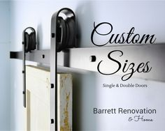 Do you need Custom Sizes for your Barn Door Hardware?  We sell custom sizes from 8ft-18ft in single & double door hardware.  Contact us at barrettrenova