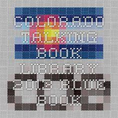 Colorado Talking Book Library: Legislative Blue Book Audio Blue Book for Colorado voters