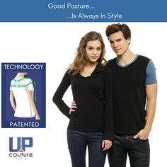 With the UpCouture Posture Shirt you are always in style. www.UpCouture.com