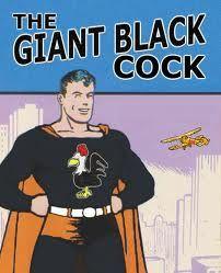 The Giant Black Cock https://www.facebook.com/ShortNoticeEvents