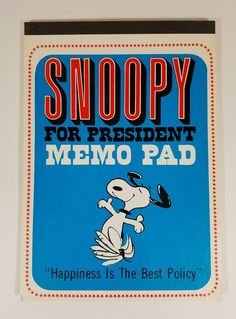 Hallmark Snoopy For President Memo Pad Happiness Is The Best Policy 1960s 10 x 7