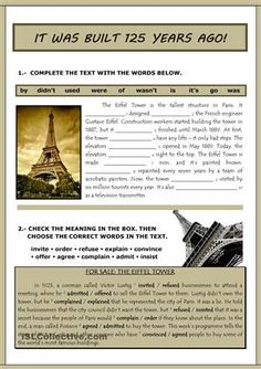 Two exercises about the Eiffel Tower (Passive and Reporting verbs). I've uploaded the ppt version with the keys to use it on the board. - ESL worksheets