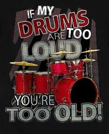 if my drums are too loud t shirt! Girl Drummer, Drummer Gifts, Drummer Quotes, Marching Band Jokes, Drum Room, Drums Art, Drum Music, How To Play Drums, Drum Kits