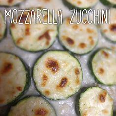 Mozzarella Zucchini... a little guilt free substitute for garlic bread!
