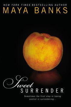 Sweet Surrender by Maya Banks.