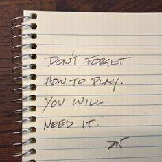 Don't forget how to play. You will need it.