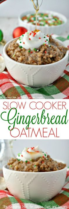 Slow Cooker Gingerbread Oatmeal is perfect for Christmas brunch or as a healthy…